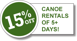 15% off Canoe Rentals of 5+ Days!